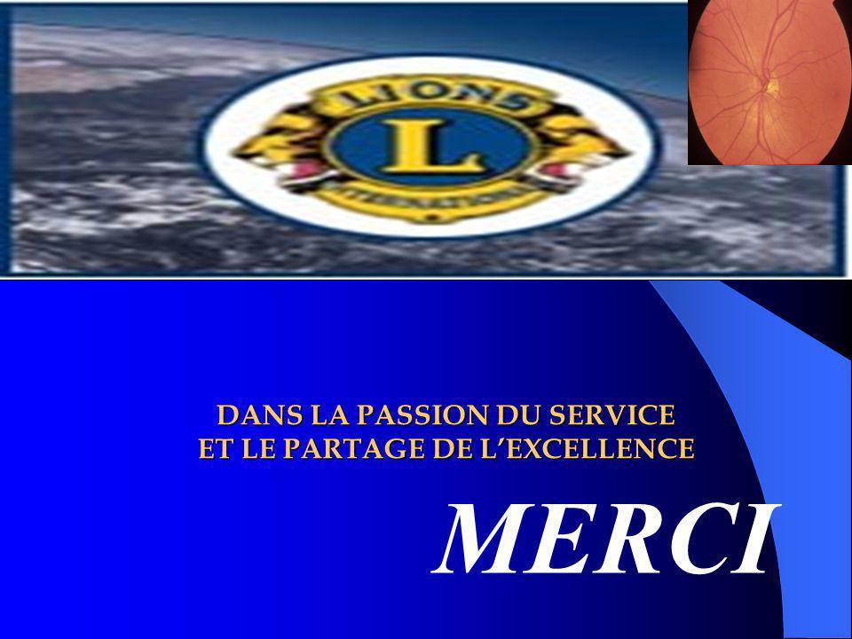 DANS LA PASSION DU SERVICE ET LE PARTAGE DE L'EXCELLENCE