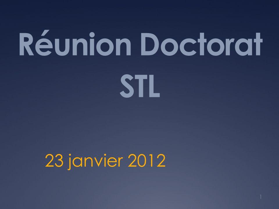 Réunion Doctorat STL 23 janvier 2012