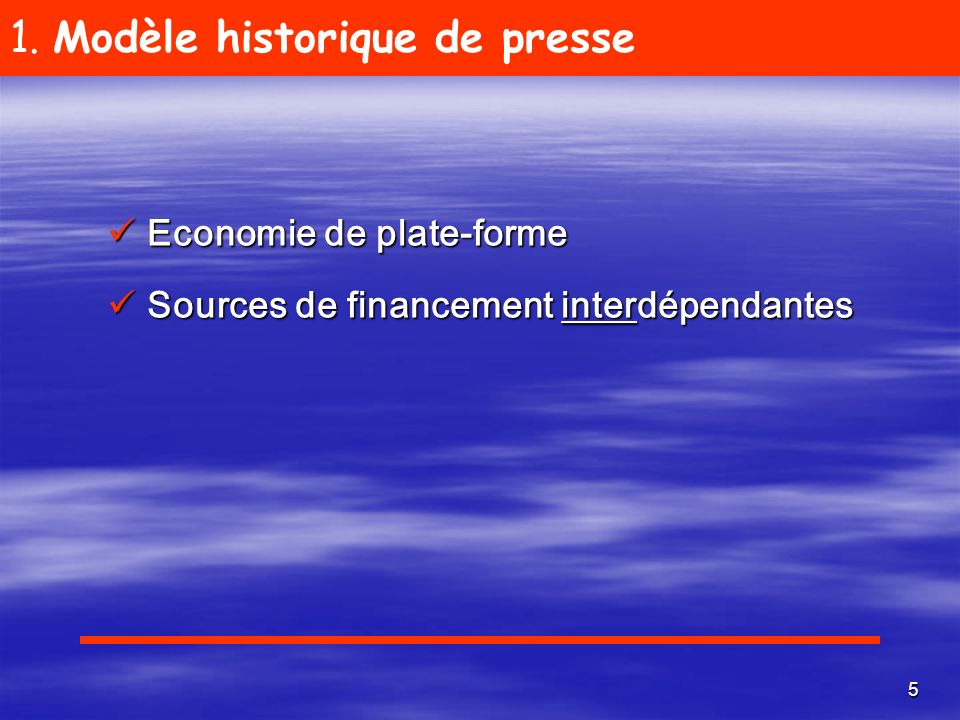 1. Modèle historique de presse