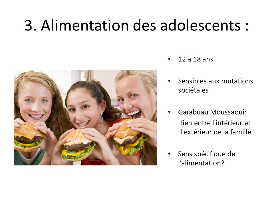 3. Alimentation des adolescents :