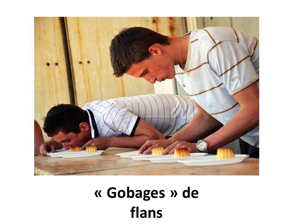 « Gobages » de flans