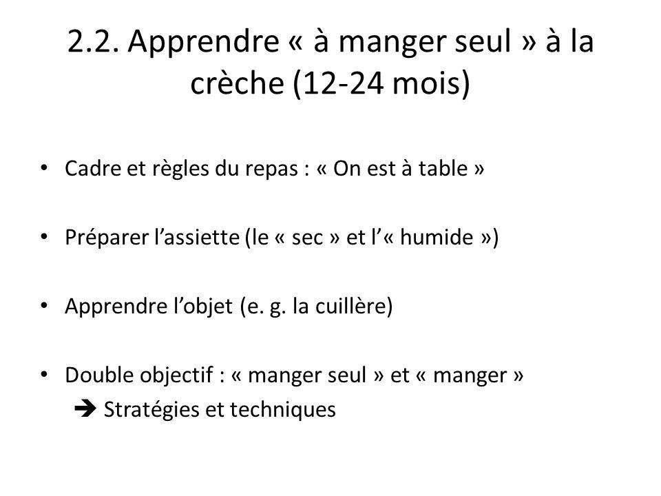 2.2. Apprendre « à manger seul » à la crèche (12-24 mois)