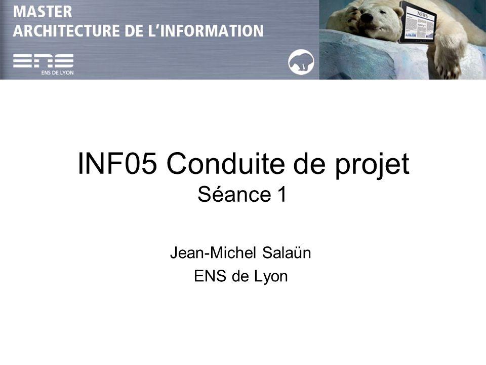 INF05 Conduite de projet Séance 1