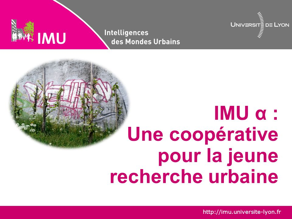 IMU α : Une coopérative pour la jeune recherche urbaine