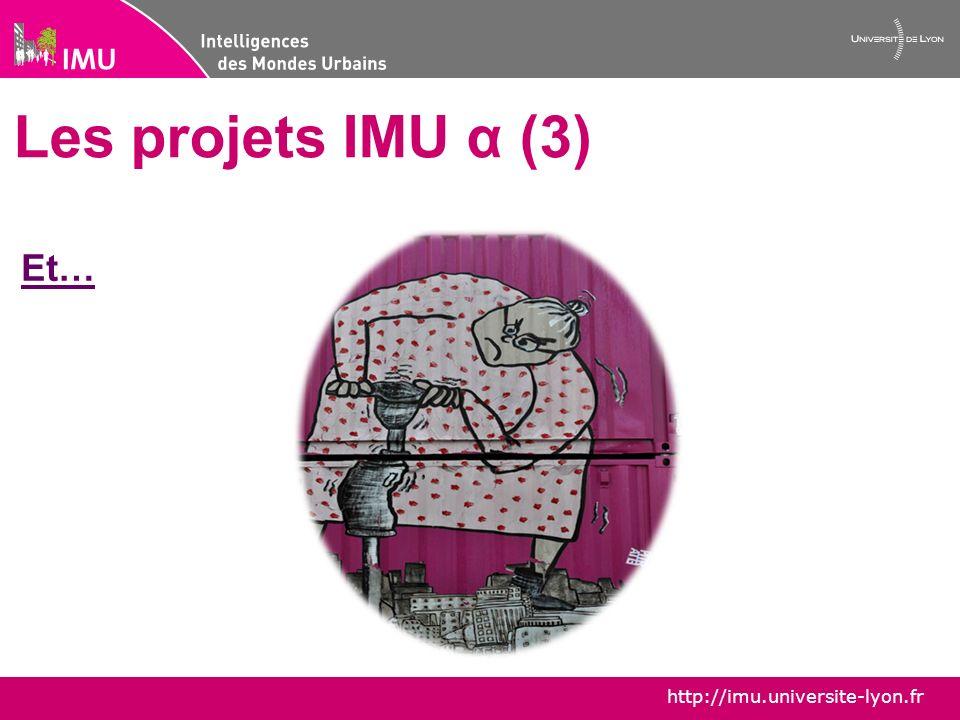 Les projets IMU α (3) Et…