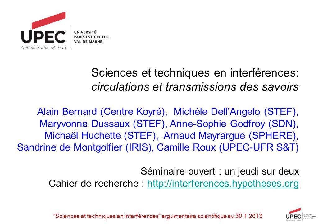 Sciences et techniques en interférences: circulations et transmissions des savoirs