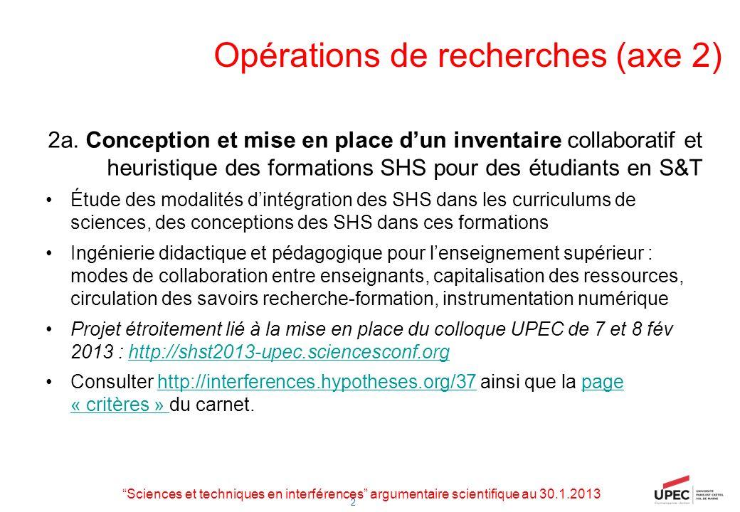 Opérations de recherches (axe 2)