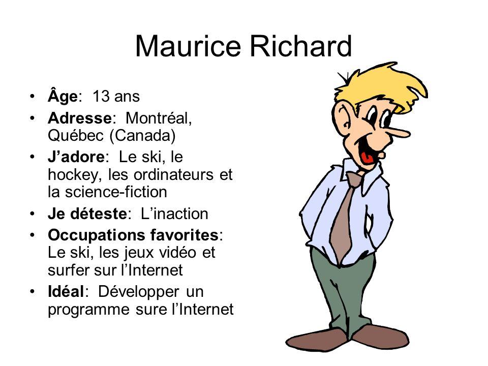 Maurice Richard Âge: 13 ans Adresse: Montréal, Québec (Canada)