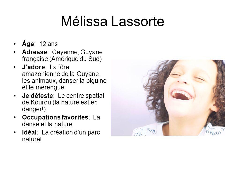 Mélissa Lassorte Âge: 12 ans