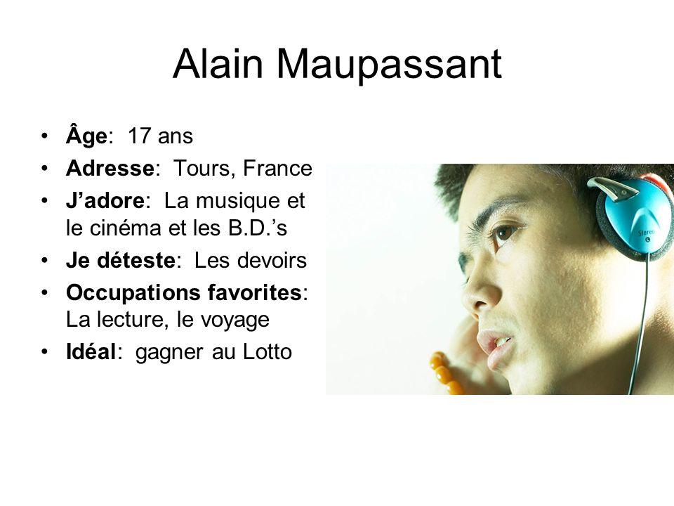 Alain Maupassant Âge: 17 ans Adresse: Tours, France