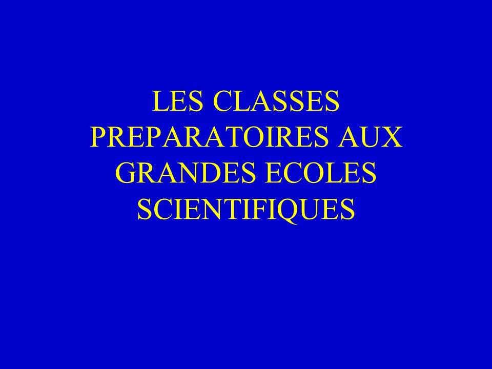 LES CLASSES PREPARATOIRES AUX GRANDES ECOLES SCIENTIFIQUES