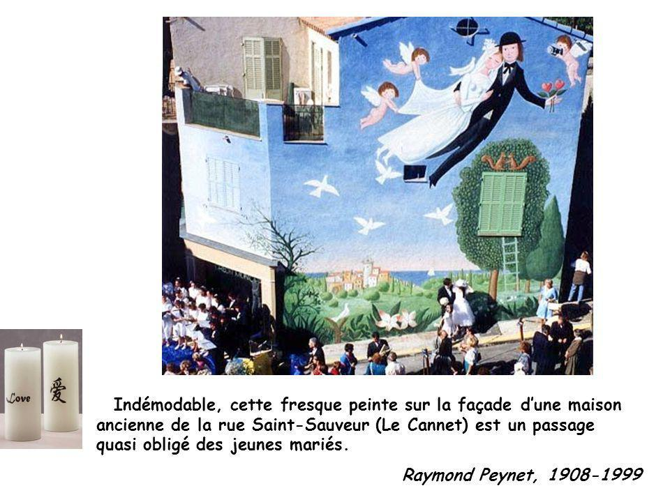 Indémodable, cette fresque peinte sur la façade d'une maison ancienne de la rue Saint-Sauveur (Le Cannet) est un passage quasi obligé des jeunes mariés.
