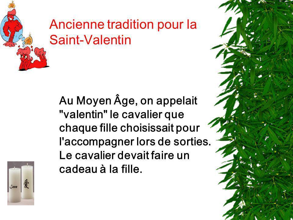 Ancienne tradition pour la Saint-Valentin