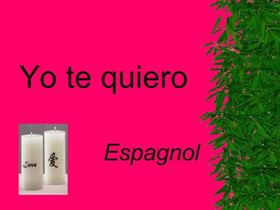 Yo te quiero Espagnol