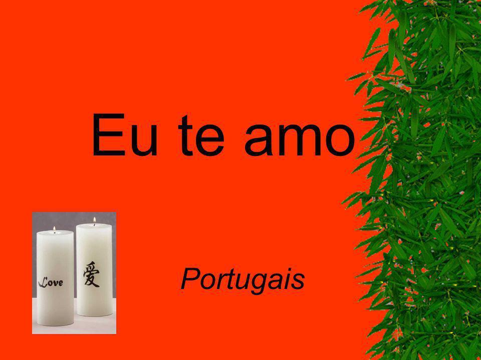 Eu te amo Portugais