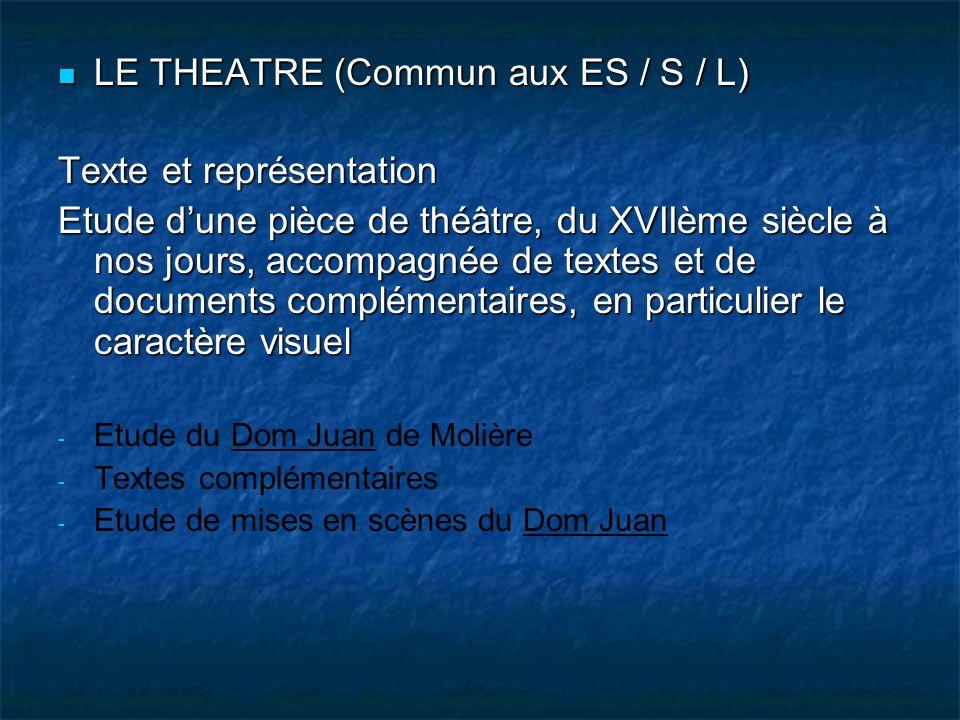 LE THEATRE (Commun aux ES / S / L) Texte et représentation