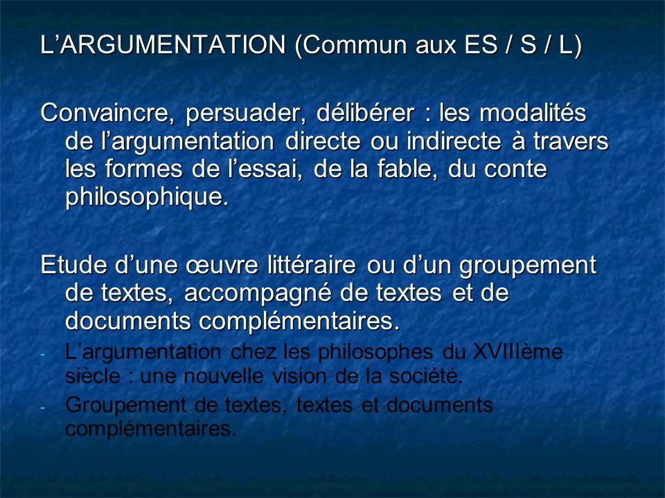 L'ARGUMENTATION (Commun aux ES / S / L)