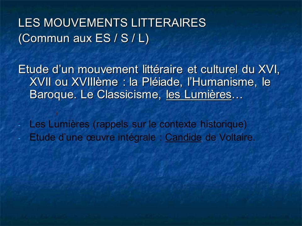 LES MOUVEMENTS LITTERAIRES (Commun aux ES / S / L)
