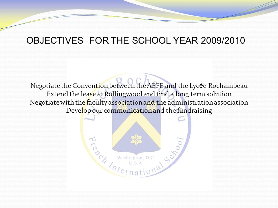 OBJECTIVES FOR THE SCHOOL YEAR 2009/2010