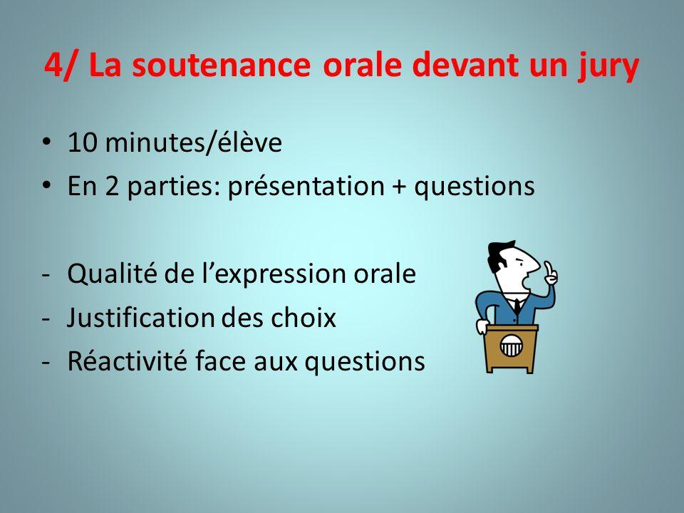 4/ La soutenance orale devant un jury