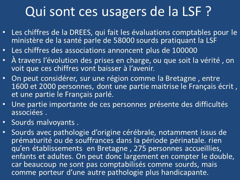 Qui sont ces usagers de la LSF