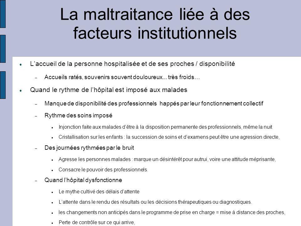 La maltraitance liée à des facteurs institutionnels