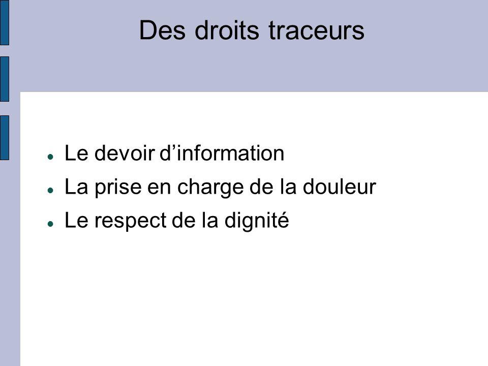 Des droits traceurs Le devoir d'information