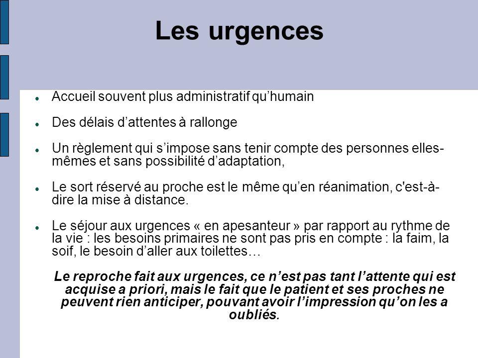 Les urgences Accueil souvent plus administratif qu'humain