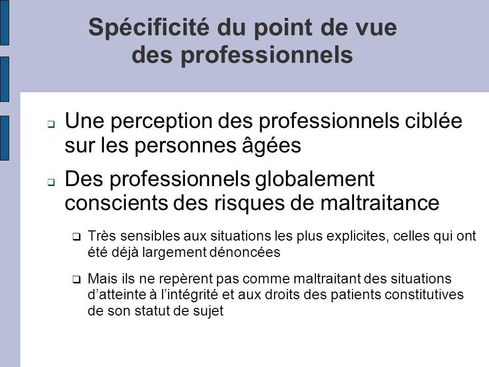Spécificité du point de vue des professionnels