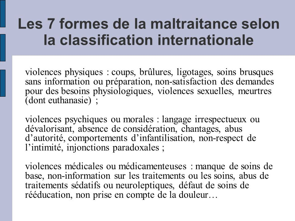 Les 7 formes de la maltraitance selon la classification internationale