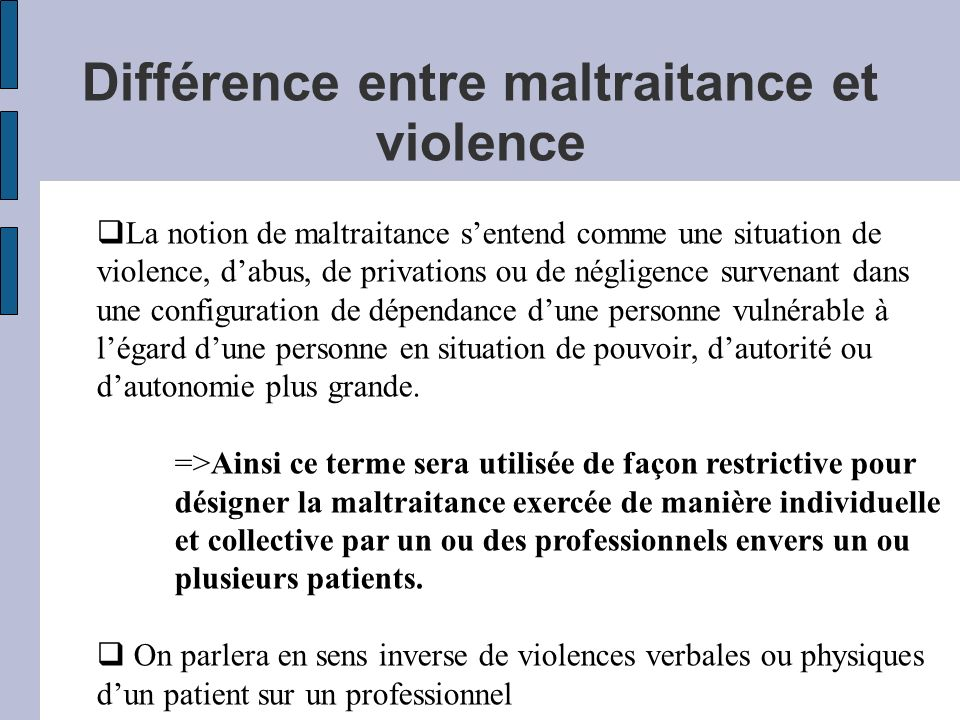 Différence entre maltraitance et violence