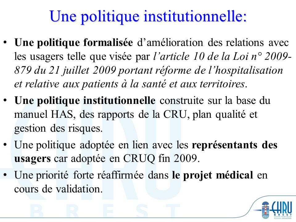 Une politique institutionnelle: