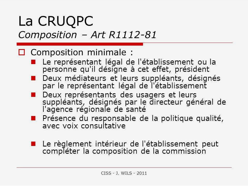 La CRUQPC Composition – Art R1112-81
