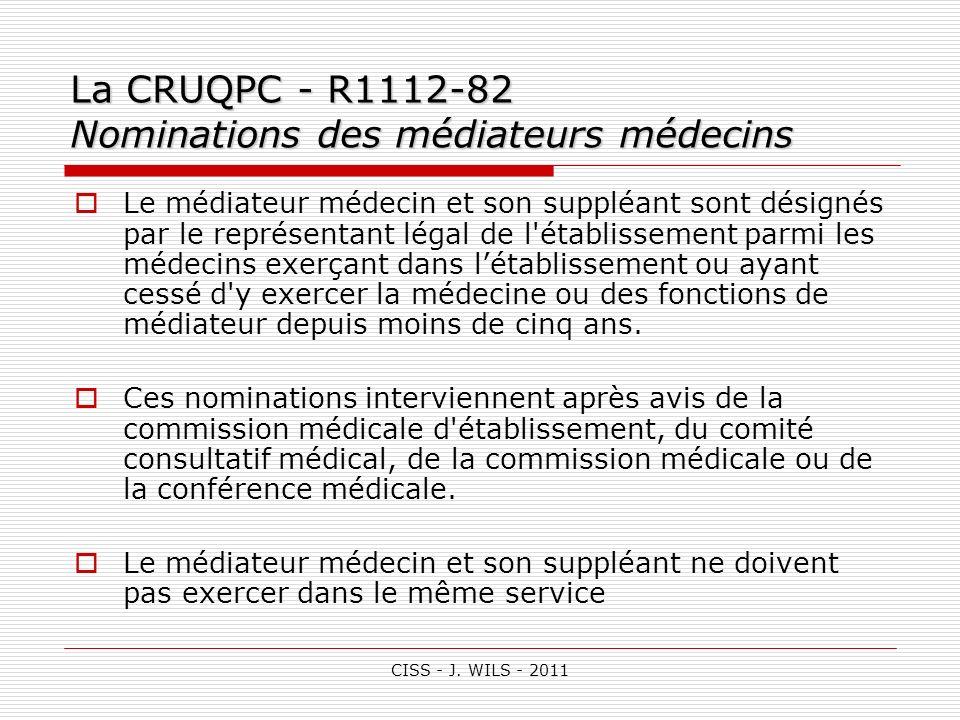 La CRUQPC - R1112-82 Nominations des médiateurs médecins