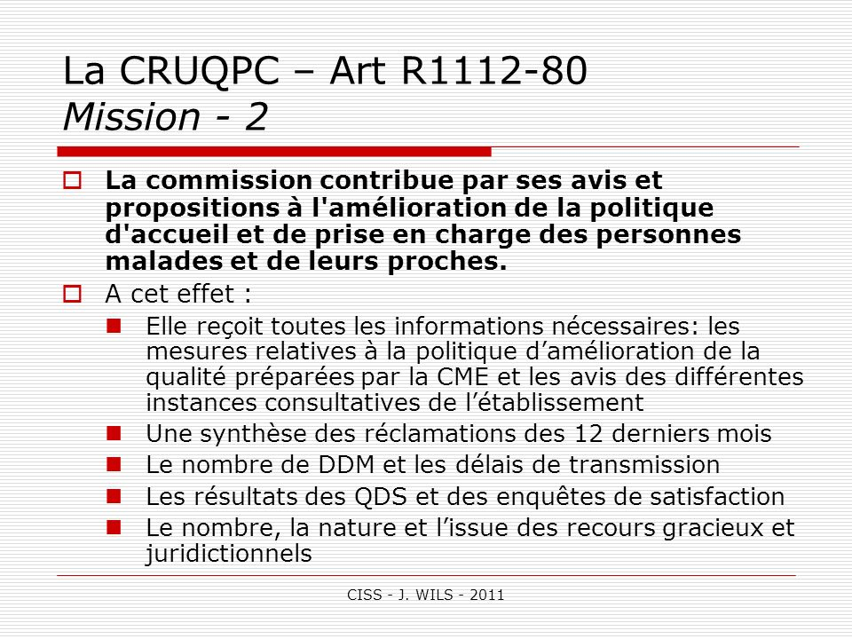 La CRUQPC – Art R1112-80 Mission - 2