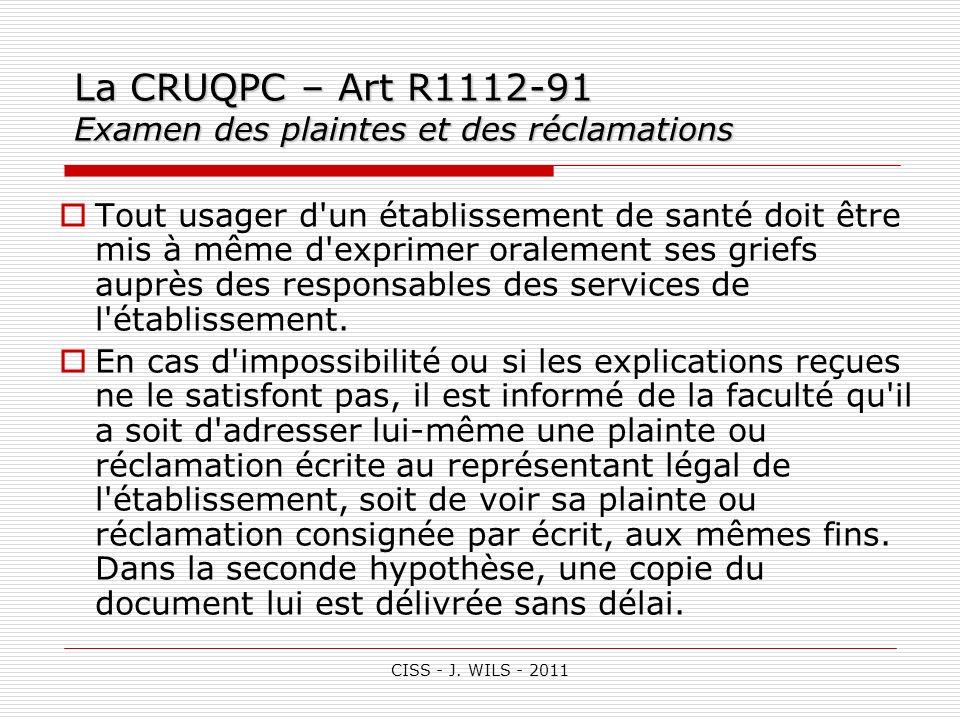 La CRUQPC – Art R1112-91 Examen des plaintes et des réclamations