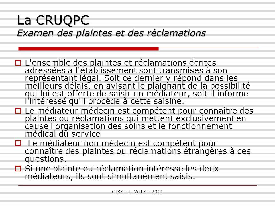 La CRUQPC Examen des plaintes et des réclamations