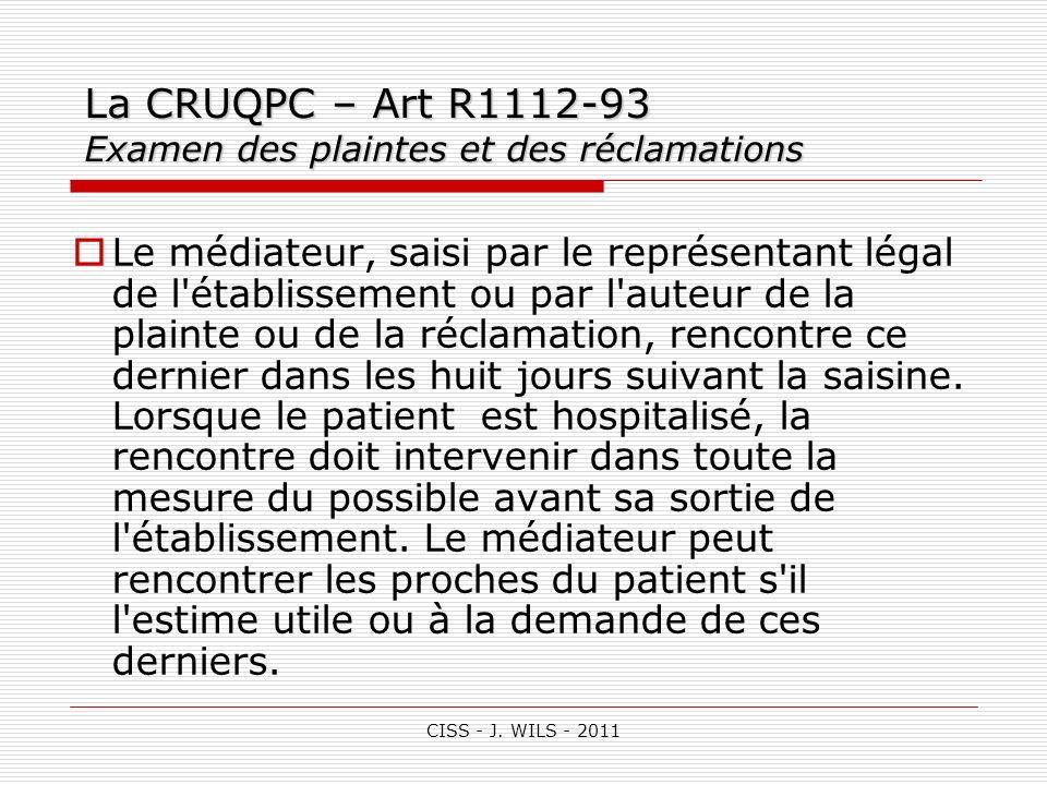 La CRUQPC – Art R1112-93 Examen des plaintes et des réclamations