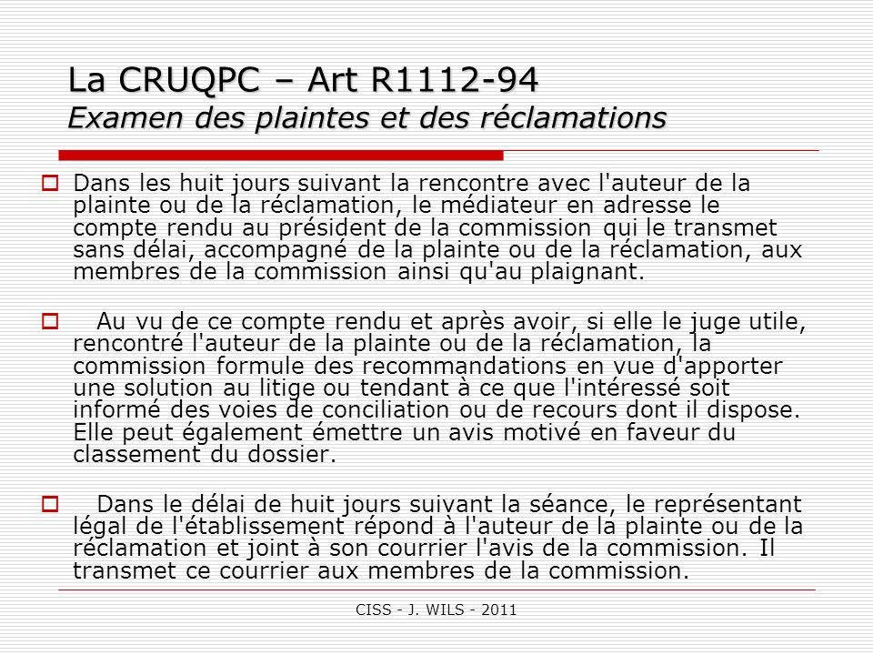 La CRUQPC – Art R1112-94 Examen des plaintes et des réclamations