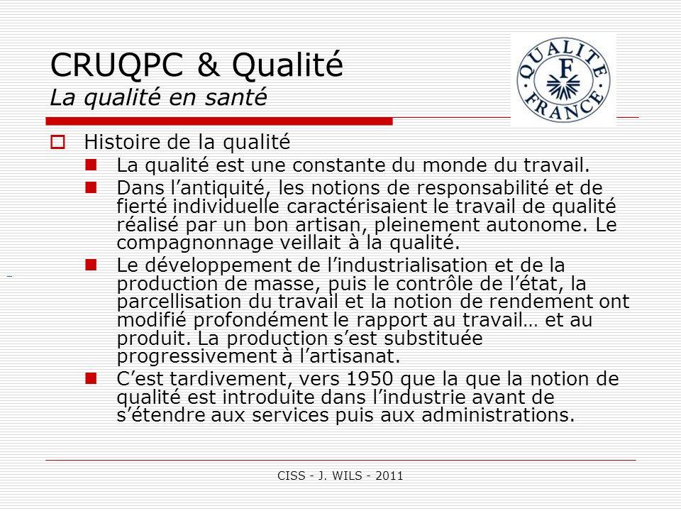 CRUQPC & Qualité La qualité en santé