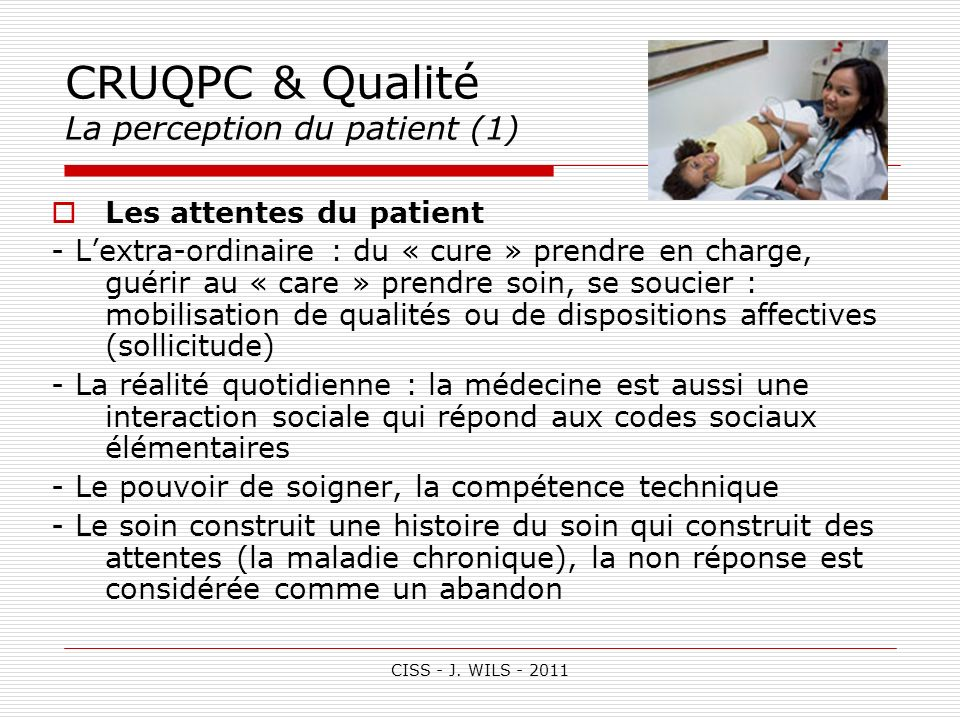 CRUQPC & Qualité La perception du patient (1)
