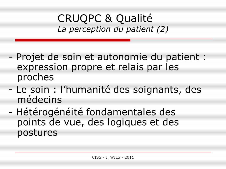 CRUQPC & Qualité La perception du patient (2)