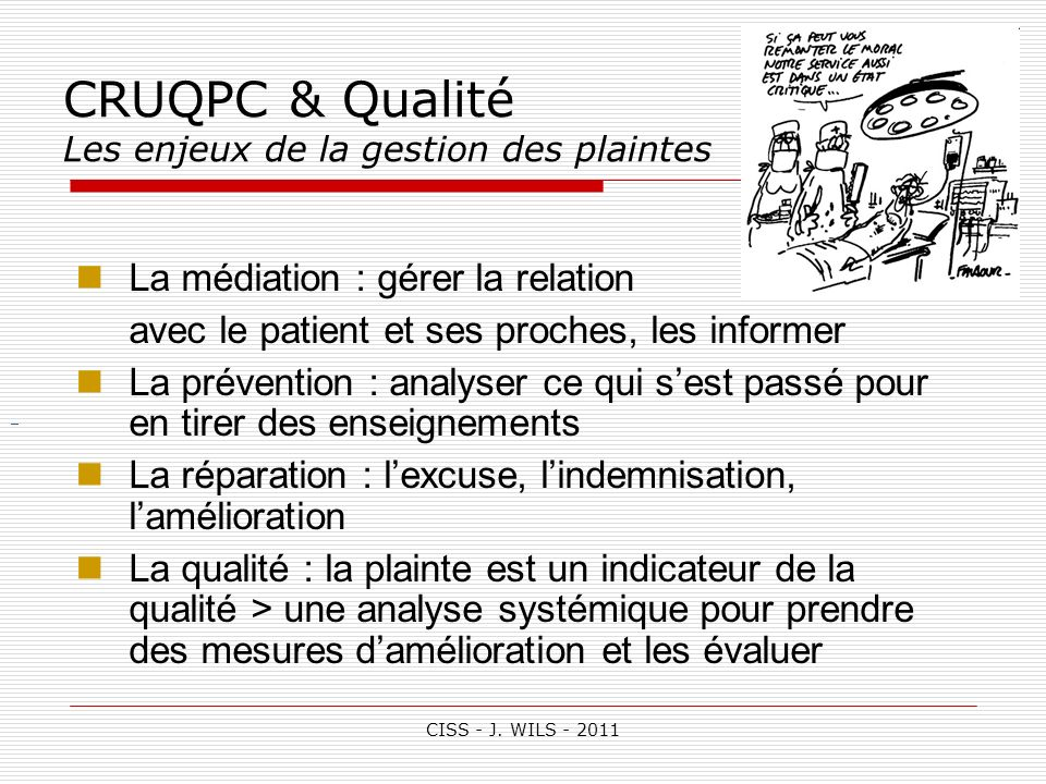 CRUQPC & Qualité Les enjeux de la gestion des plaintes