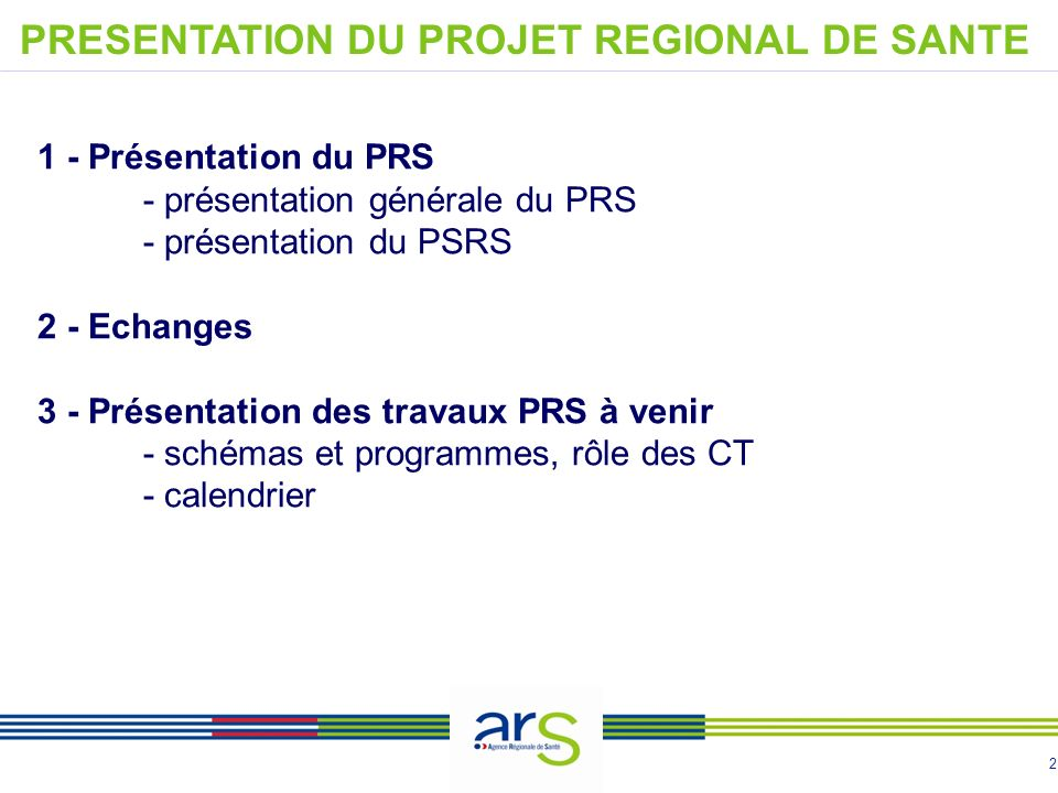PRESENTATION DU PROJET REGIONAL DE SANTE