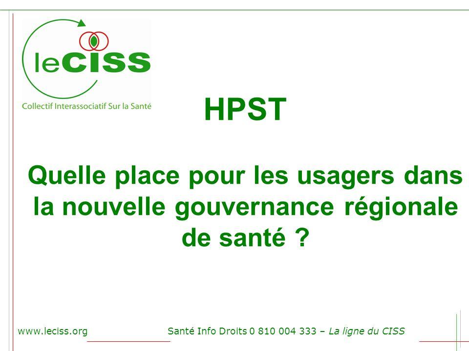 HPST Quelle place pour les usagers dans la nouvelle gouvernance régionale de santé