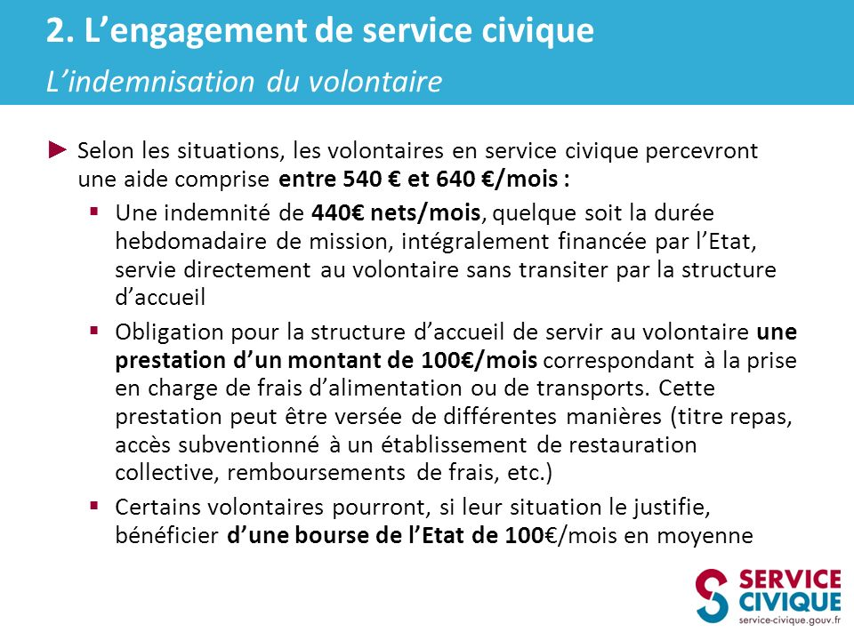2. L'engagement de service civique L'indemnisation du volontaire