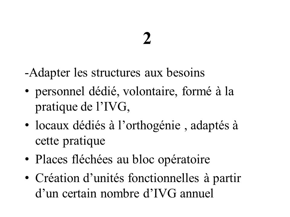 2 -Adapter les structures aux besoins