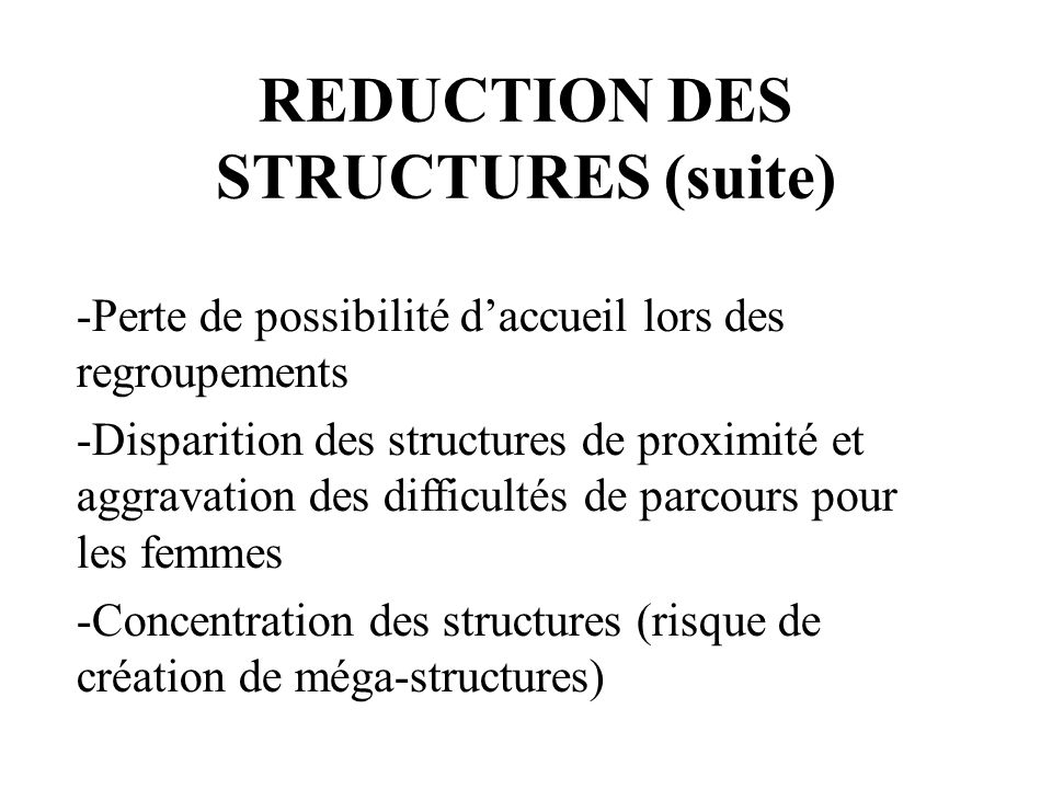 REDUCTION DES STRUCTURES (suite)