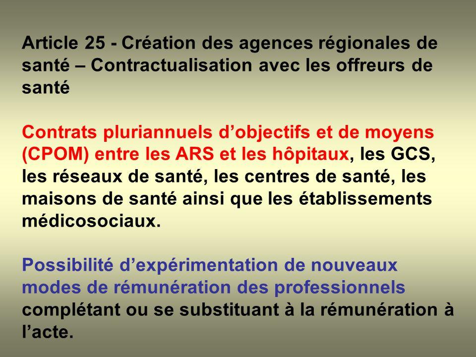 Article 25 - Création des agences régionales de santé – Contractualisation avec les offreurs de santé