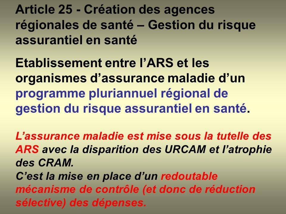 Article 25 - Création des agences régionales de santé – Gestion du risque assurantiel en santé